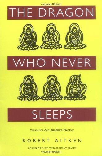 9780938077602: The Dragon Who Never Sleeps: Verses for Zen Buddhist Practice