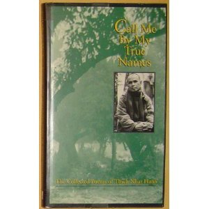 9780938077619: Call Me by My True Names: The Collected Poems of Thich Nhat Hanh