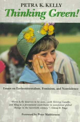 9780938077626: Thinking Green!: Essays on Environmentalism, Feminism, and Nonviolence