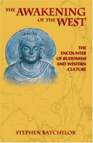 9780938077695: The Awakening of the West: The Encounter of Buddhism and Western Culture