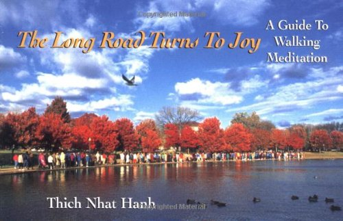 9780938077831: The Long Road Turns to Joy: A Guide to Walking Meditation