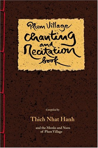 9780938077916: Plum Village Chanting and Recitation Book