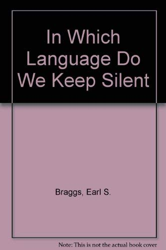 9780938078937: In Which Language Do I Keep Silent