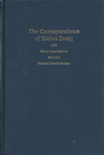 THE CORRESPONDENCE OF STEFAN ZWEIG WITH RAOUL AUERNHEIMER