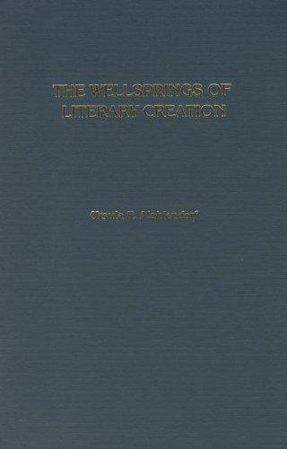 Wellsprings of Literary Creation: An Analysis of: Mahlendorf, Ursula R.