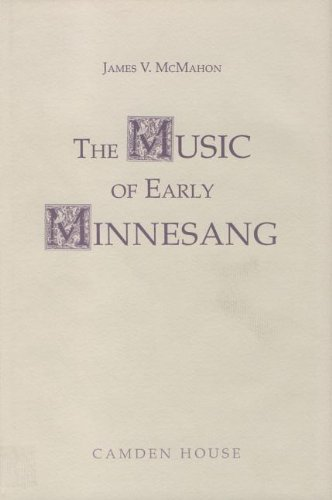 The Music of Early Minnesang (Studies in: James V. McMahon