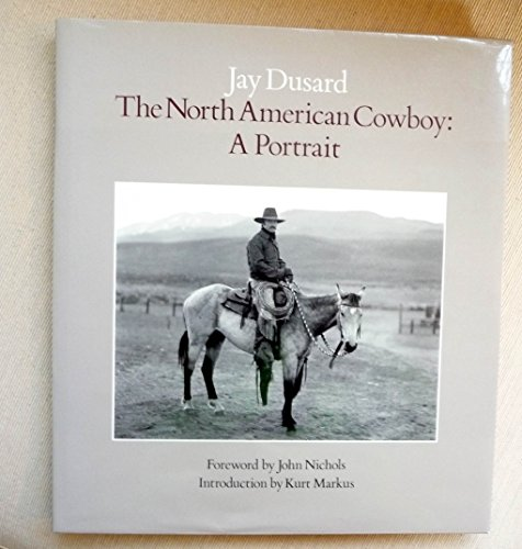 9780938110095: The North American Cowboy: A Portrait