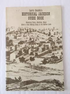 Historical Jackson Guide Book: Larry Cenotto