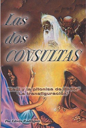 9780938127291: Las dos Consultas: Saul y la Pitonisa de Endor y la Transfiguracion