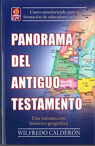 9780938127420: Panorama Del Antiguo Testamento: Un Estudio Historico-Geografico