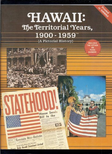 9780938144052: Hawaii: The Territorial Years 1900-1959 (A Pictorial History)