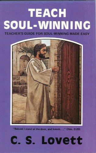Teach Soul-Winning: DR. C.S. Lovett