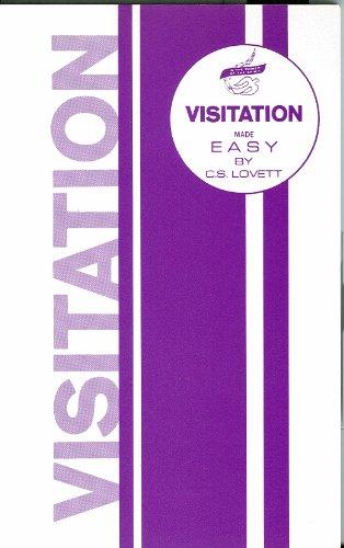 Visitation Made Easy: DR. C.S. Lovett