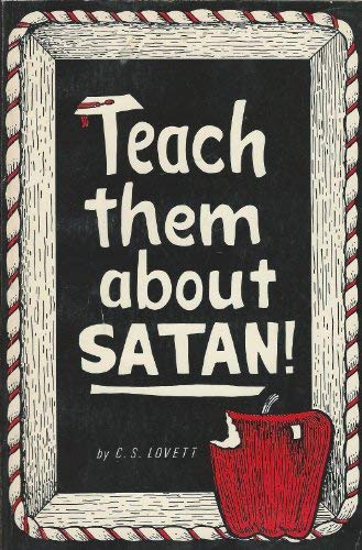 9780938148265: Teach Them About Satan