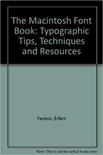 9780938151371: The Macintosh Font Book