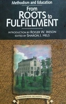 Methodism and Education: From Roots to Fulfillment