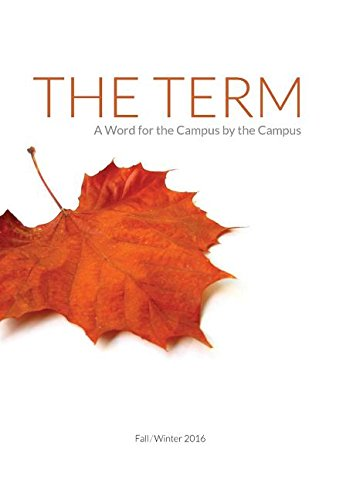 9780938162544: The Term: A Word for the Campus by the Campus