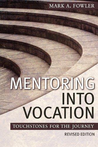 9780938162735: Mentoring Into Vocation