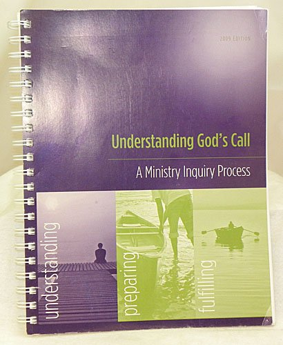9780938162827: Understanding God's Call: A Ministry Inquiry Process (2009 Edition)