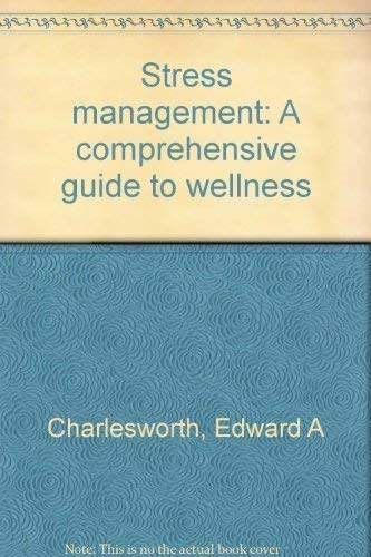 9780938176039: Stress management: A comprehensive guide to wellness