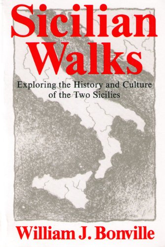 9780938179153: Sicilian Walks: Exploring the History and Culture of the Two Sicilies