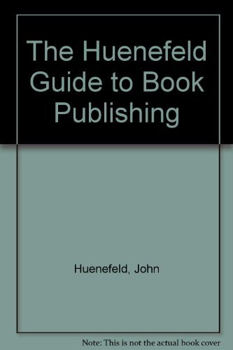 9780938179405: The Huenefeld Guide to Book Publishing