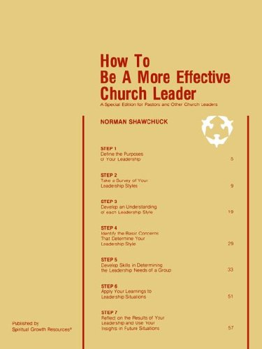 9780938180074: How To Be A More Effective Church Leader: A Special Edition for Pastors And Other Church Leaders