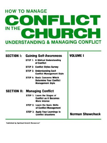9780938180104: How To Manage Conflict in the Church, Understanding & Managing Conflict Volume I
