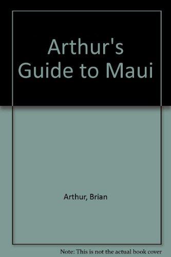 9780938187028: Arthur's Guide to Maui