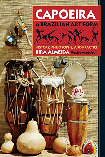 9780938190295: Capoeira, a Brazilian Art Form: History, Philosophy, and Practice