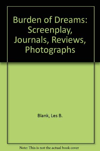 9780938190318: Burden of Dreams: Screenplay, Journals, Reviews, Photographs