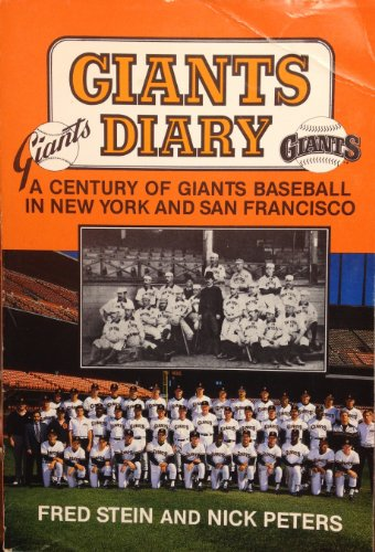 9780938190967: Title: Giants diary A century of Giants baseball in New Y
