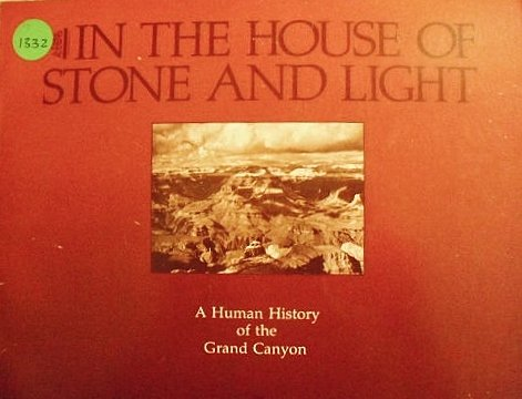 9780938216001: In the House of Stone and Light (Grand Canyon Association)