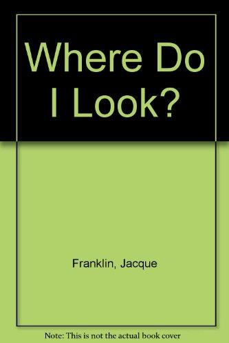 9780938216209: Where Do I Look?