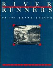9780938216230: River Runners of the Grand Canyon