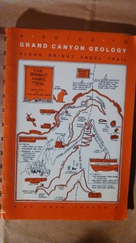 9780938216254: Guide to Grand Canyon Geology Along Bright Angel Trail