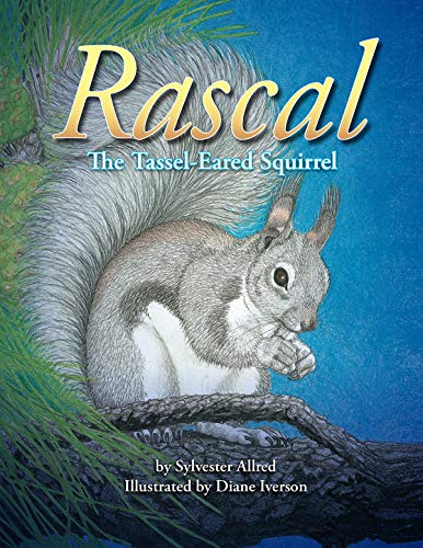 9780938216445: Rascal, the Tassel-Eared Squirrel