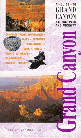 9780938216575: A Guide to Grand Canyon National Park and Vicinity (Grand Canyon Trail Guide Series)