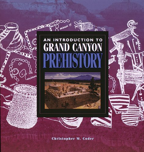 9780938216704: An Introduction to Grand Canyon Prehistory (Grand Canyon Association)