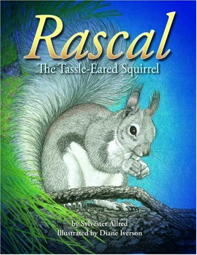 9780938216889: Rascal, the Tassel-Eared Squirrel