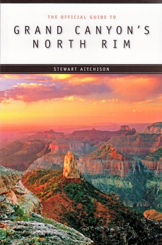 9780938216926: Grand Canyon's North Rim and Beyond: A Guide to the North Rim and the Arizona Strip