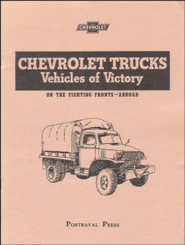 Chevrolet Trucks, Vehicles of Victory: N/A