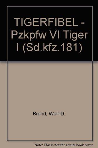 9780938242321: TIGERFIBEL - Pzkpfw VI