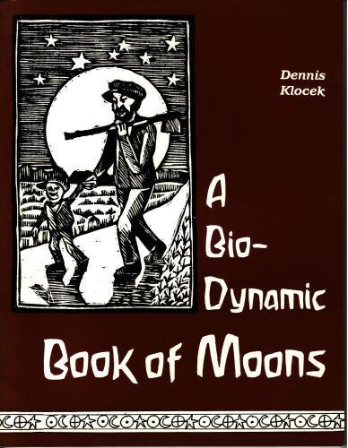 Bio-Dynamic Book of Moons.: Dennis Klocek .
