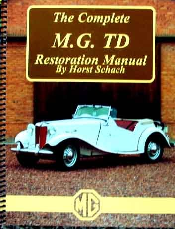 9780938253020: The Complete MG TD Restoration Manual