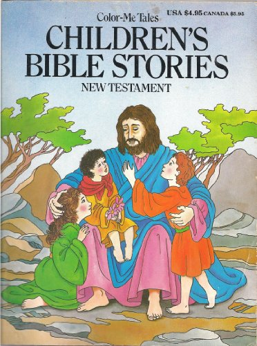 9780938261452: Children's Bible Stories: New Testament (Color-Me Tales)