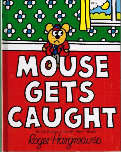 9780938261841: Mouse Gets Caught