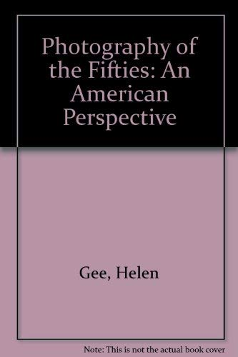 9780938262077: Photography of the Fifties: An American Perspective