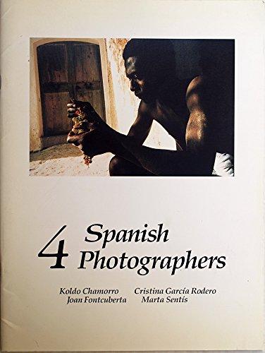 9780938262183: Four Spanish Photographers: Koldo Chamorro, Christina Garcia Rodero, Joan Fontcuberta, Marta Sentis