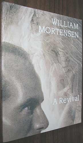 William Mortensen: A revival (The Archive) (0938262335) by Michael Dawson; Diane Dillon; A.D. Coleman; Larry Tytle; Amy Rule